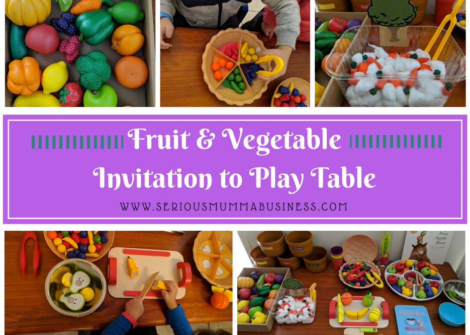 Developmental Skills with a Fruit & Veg Invitation to Play Table